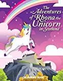 The Adventures of Rhona The Unicorn in Scotland: Colouring Book: 1 (Scotland Adventures)
