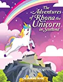 The Adventures of Rhona The Unicorn in Scotland: Colouring Book